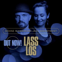 Lass Los - Söhne Mannheims Jazz Department - songwriting, production, performance (electric bass)