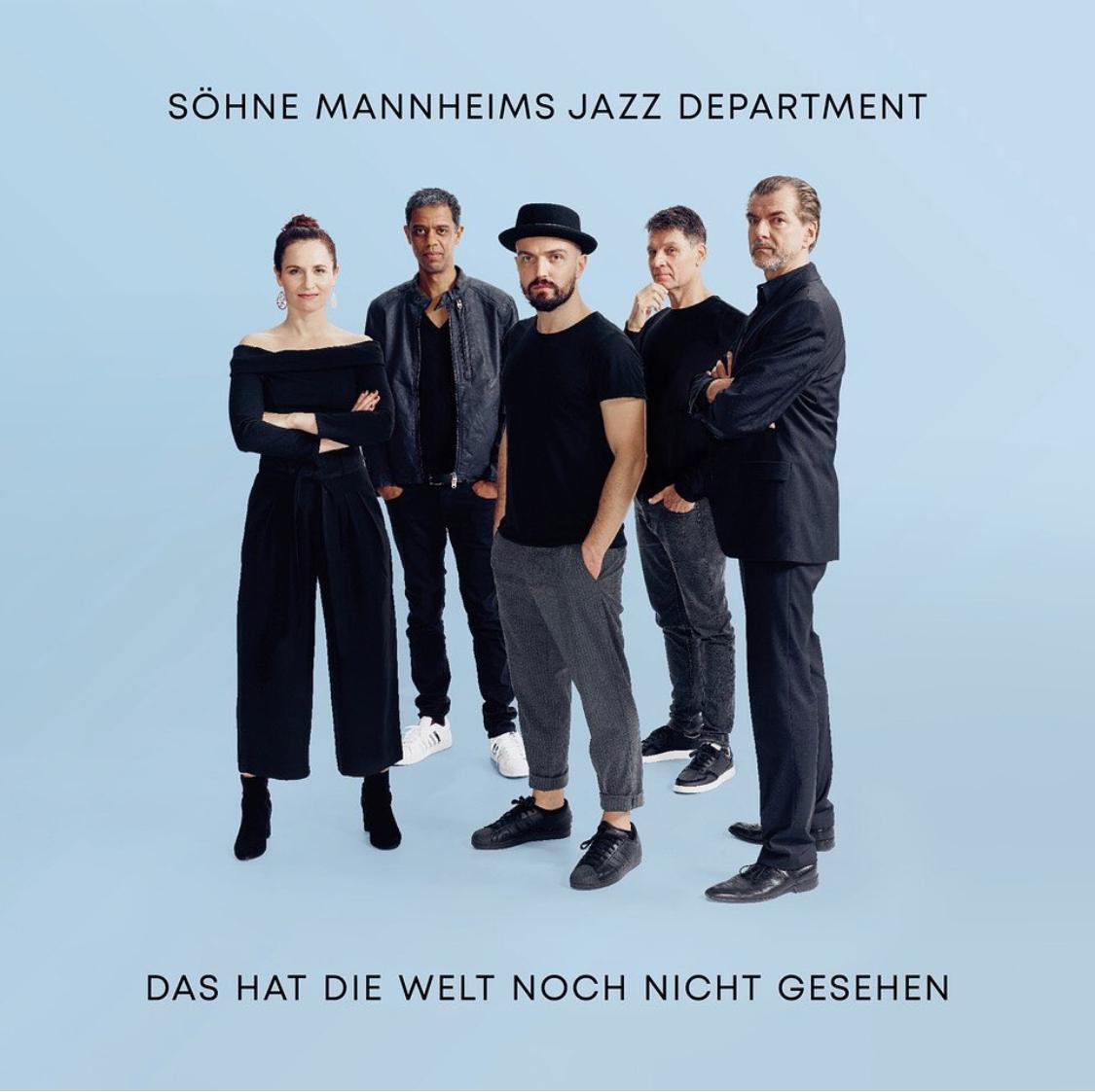 Söhne Mannheims Jazz Department - Das Hat Die Welt Noch Nicht Gesehen