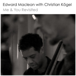 Cover_artwork_Me_and_You_Revisited_Edward_Maclean_with_Christian_Koegel