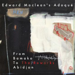 Edward Maclean From Bamako to Abidjan
