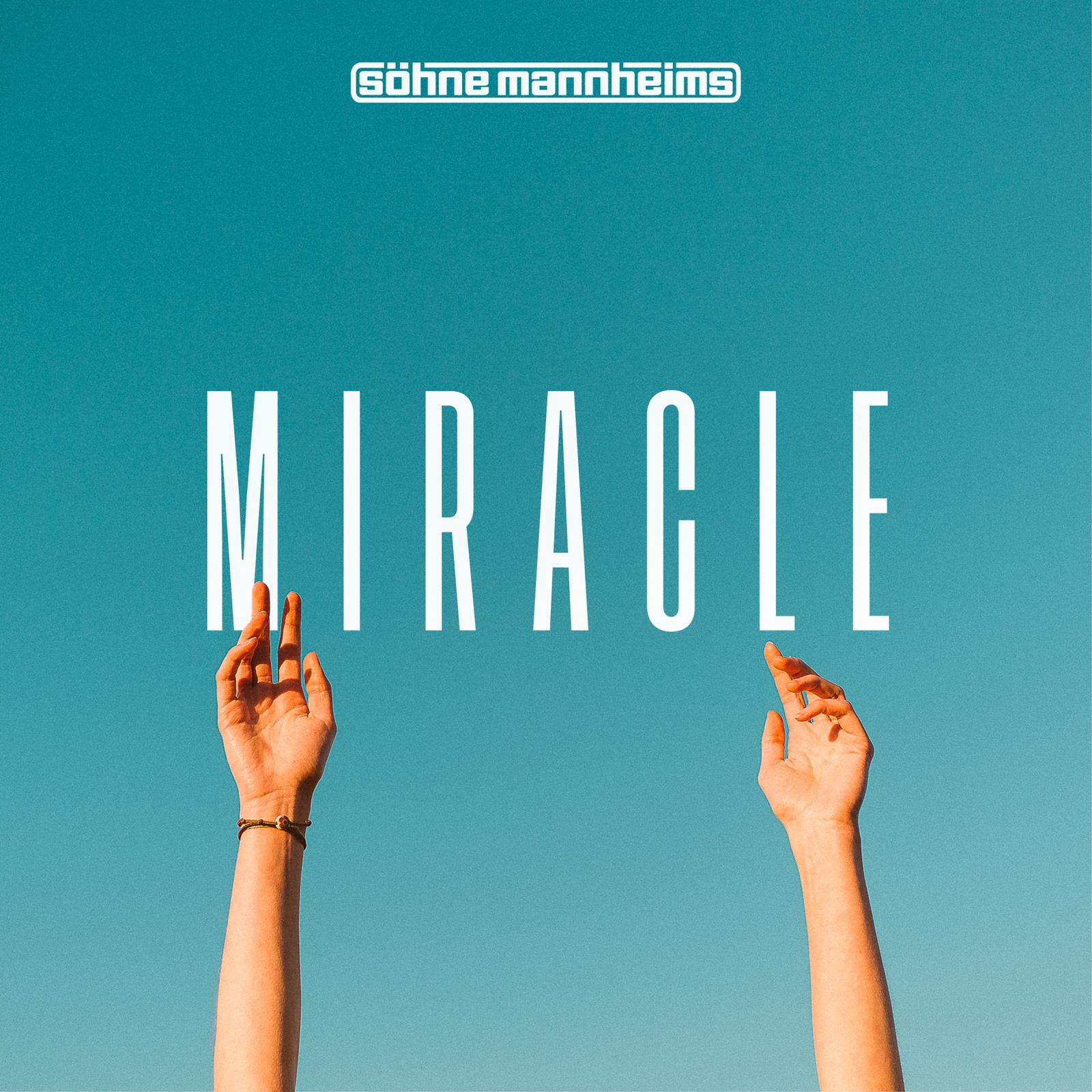 Söhne Mannheims - Miracle