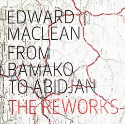 Edward Maclean Vinyl Bamako to Abidjan