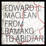 'From Bamako To Abidjan-The Reworks' now on vinyl